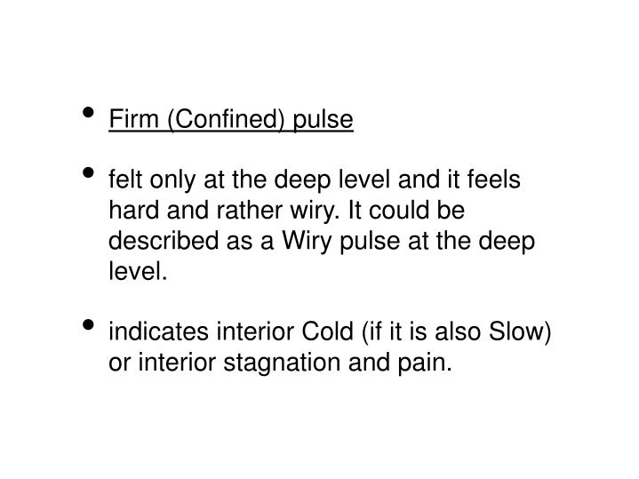 Firm (Confined) pulse