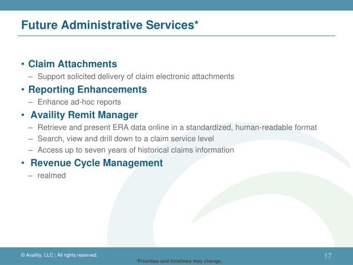 Future Administrative Services*