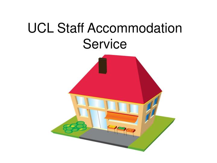 Ucl staff accommodation service