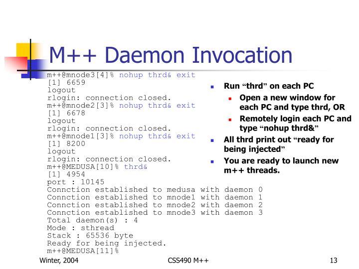 M++ Daemon Invocation