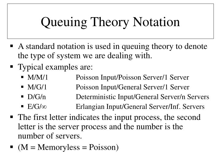 Queuing Theory Notation
