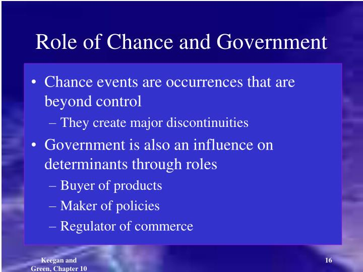 Role of Chance and Government