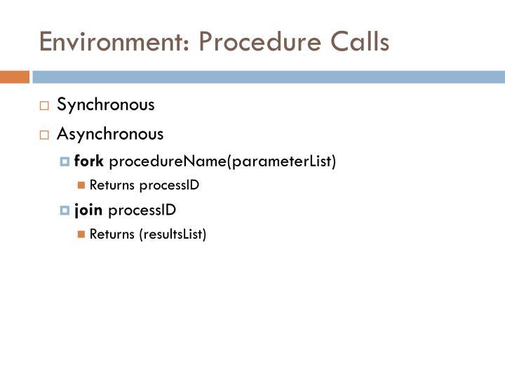 Environment: Procedure Calls