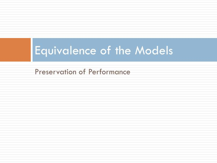 Equivalence of the Models