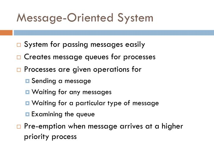 Message-Oriented System