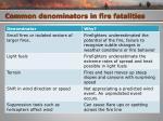 common denominators in fire fatalities