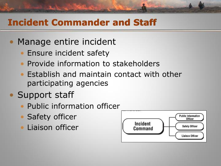 Incident Commander and Staff