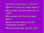 review questions p 336 341