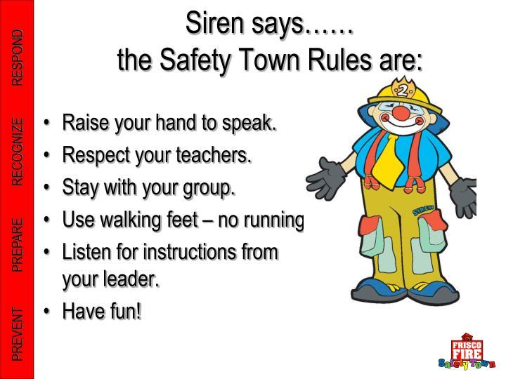 Siren says……