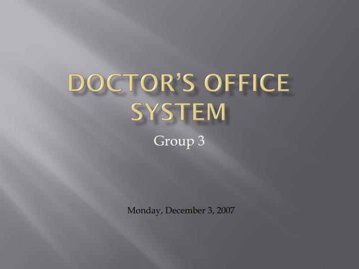 doctor s office system