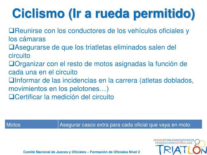 Ciclismo (Ir a rueda permitido)
