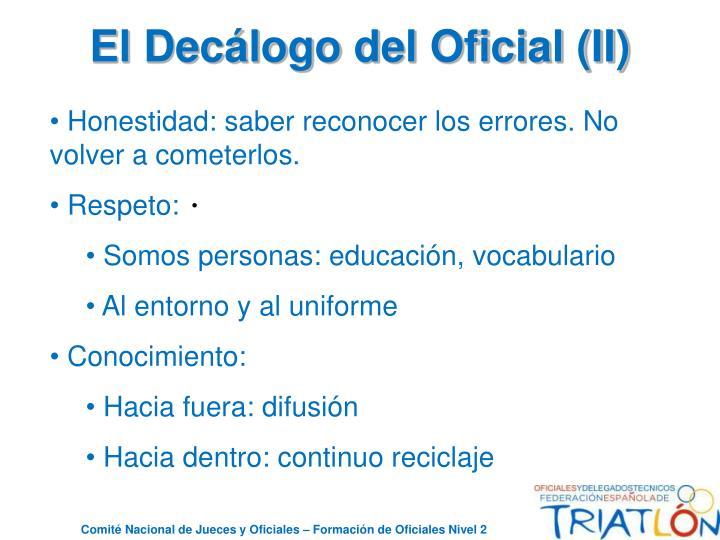 El Decálogo del Oficial (II)