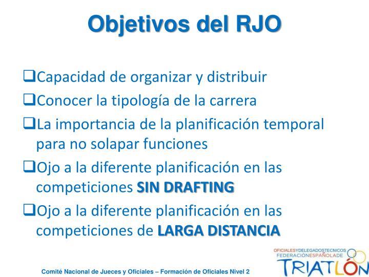 Objetivos del RJO