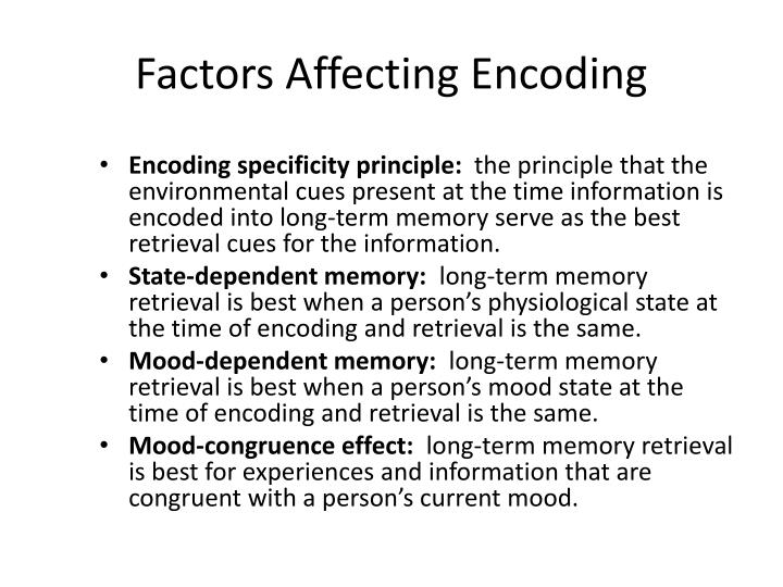 Factors Affecting Encoding