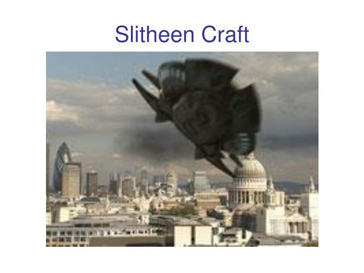 Slitheen Craft