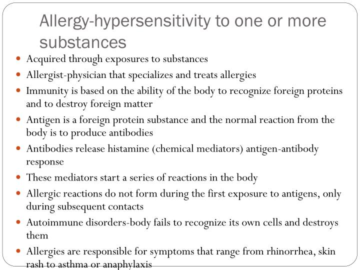 Allergy hypersensitivity to one or more substances