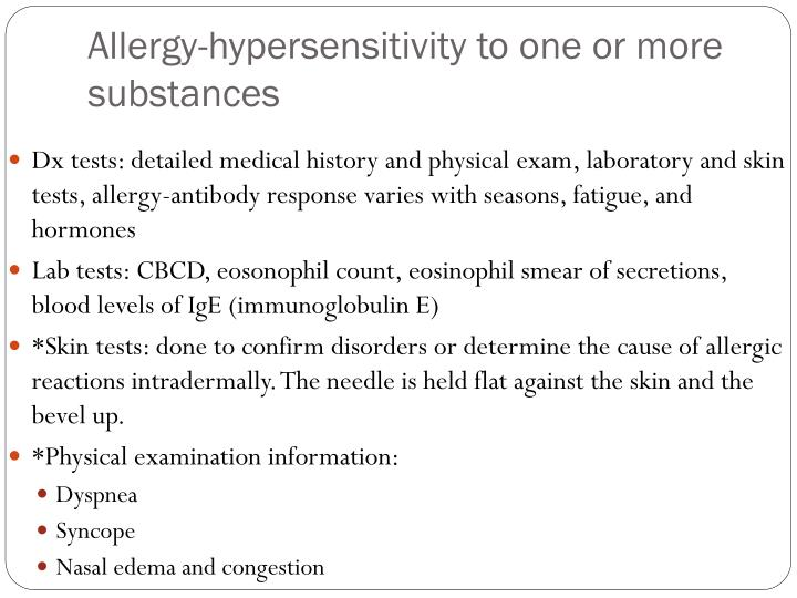 Allergy hypersensitivity to one or more substances1