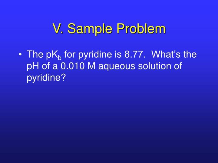V. Sample Problem