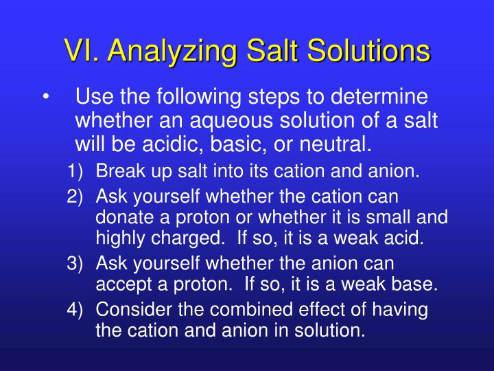 VI. Analyzing Salt Solutions