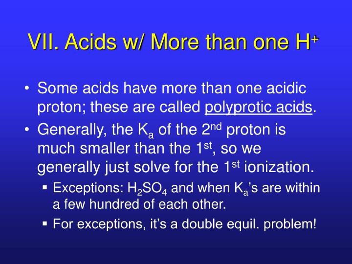 VII. Acids w/ More than one H