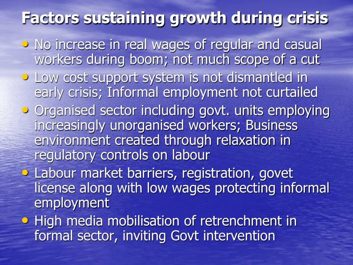 Factors sustaining growth during crisis