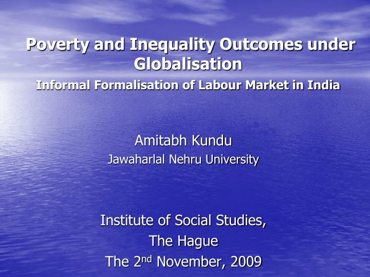 Poverty and Inequality Outcomes under Globalisation