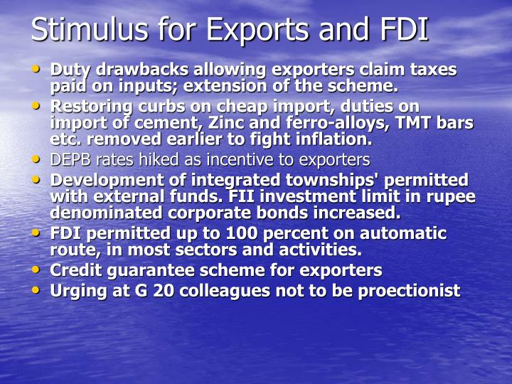 Stimulus for Exports and FDI