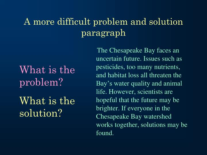 A more difficult problem and solution paragraph