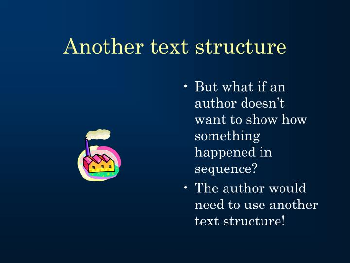 Another text structure
