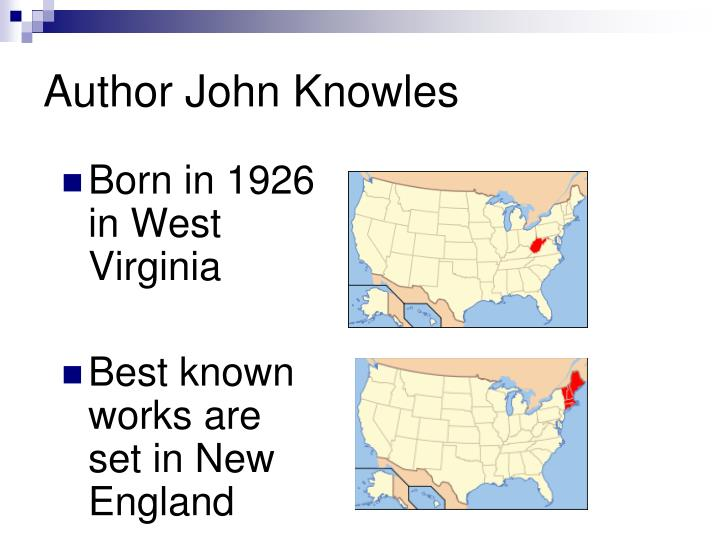 Author john knowles