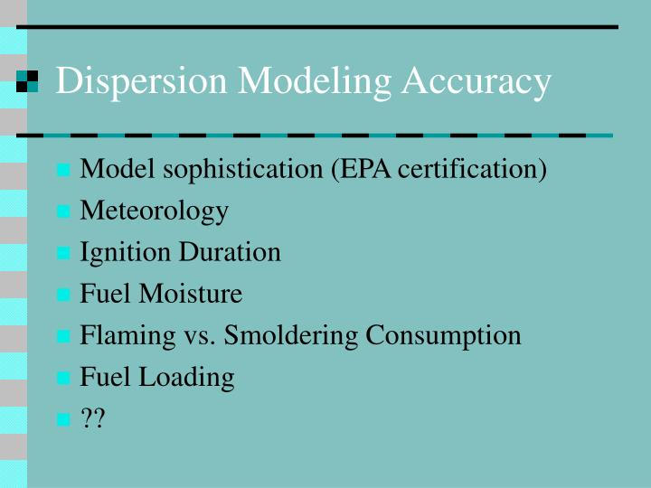 Dispersion Modeling Accuracy