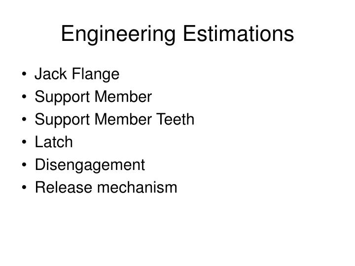 Engineering Estimations