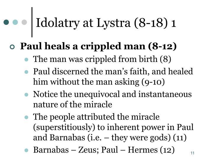 Idolatry at Lystra (8-18) 1