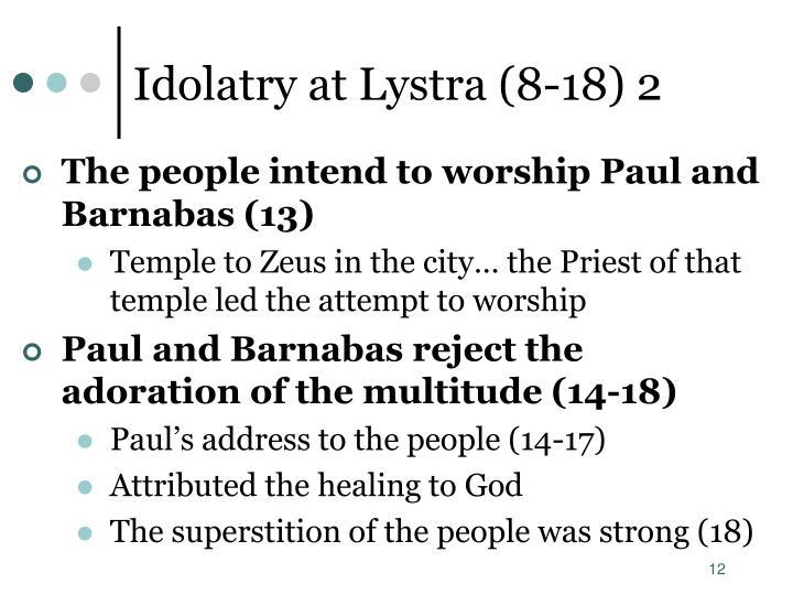 Idolatry at Lystra (8-18) 2