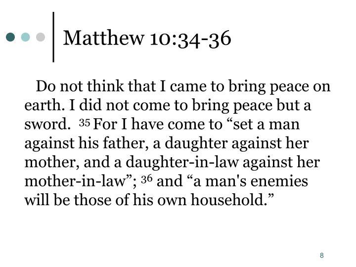 Matthew 10:34-36