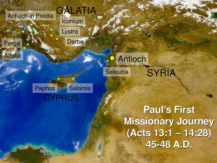 Paul s first missionary journey acts 13 1 14 28 45 48 a d