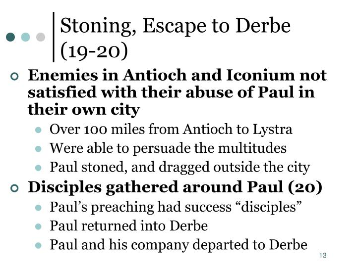Stoning, Escape to Derbe     (19-20)