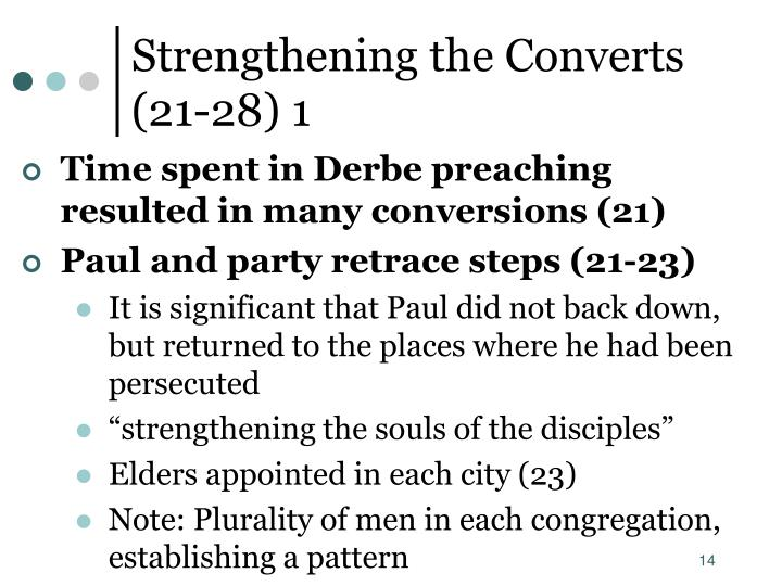 Strengthening the Converts     (21-28) 1