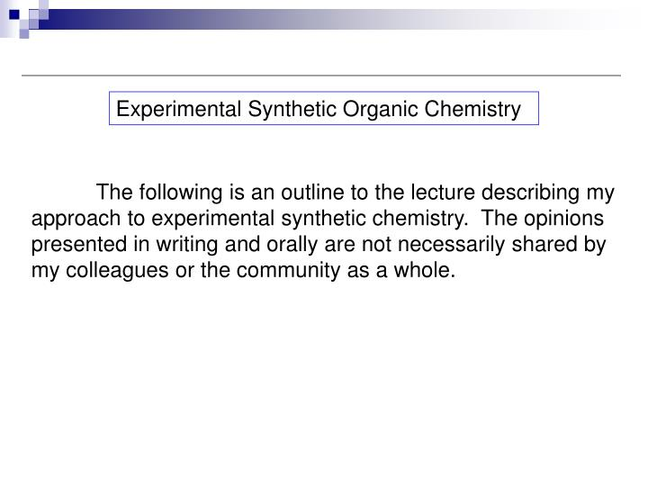 Experimental Synthetic Organic Chemistry