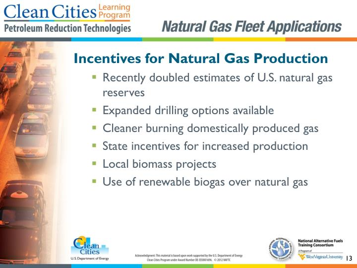 Incentives for Natural Gas Production