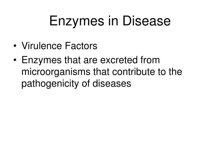 Enzymes in Disease