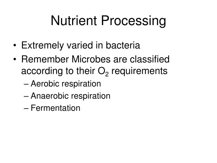 Nutrient Processing