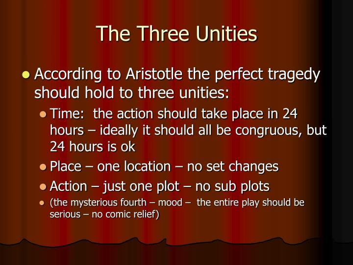 The Three Unities