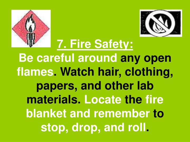 7. Fire Safety: