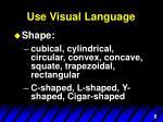 use visual language