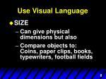 use visual language2