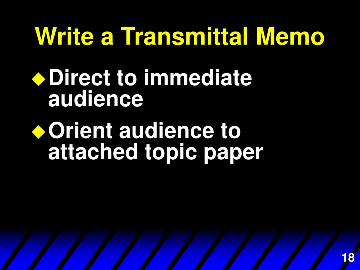 Write a Transmittal Memo