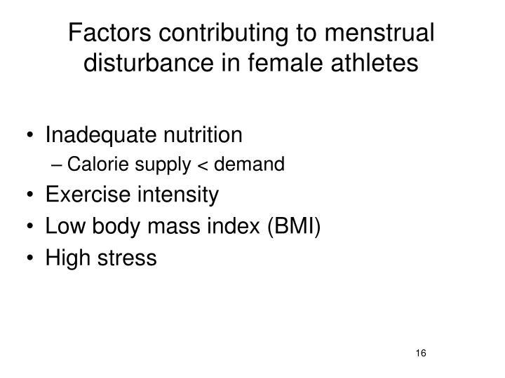 Factors contributing to menstrual disturbance in female athletes