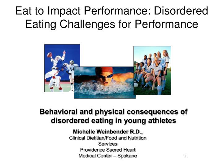 Eat to Impact Performance: Disordered Eating Challenges for Performance