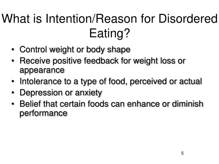 What is Intention/Reason for Disordered Eating?